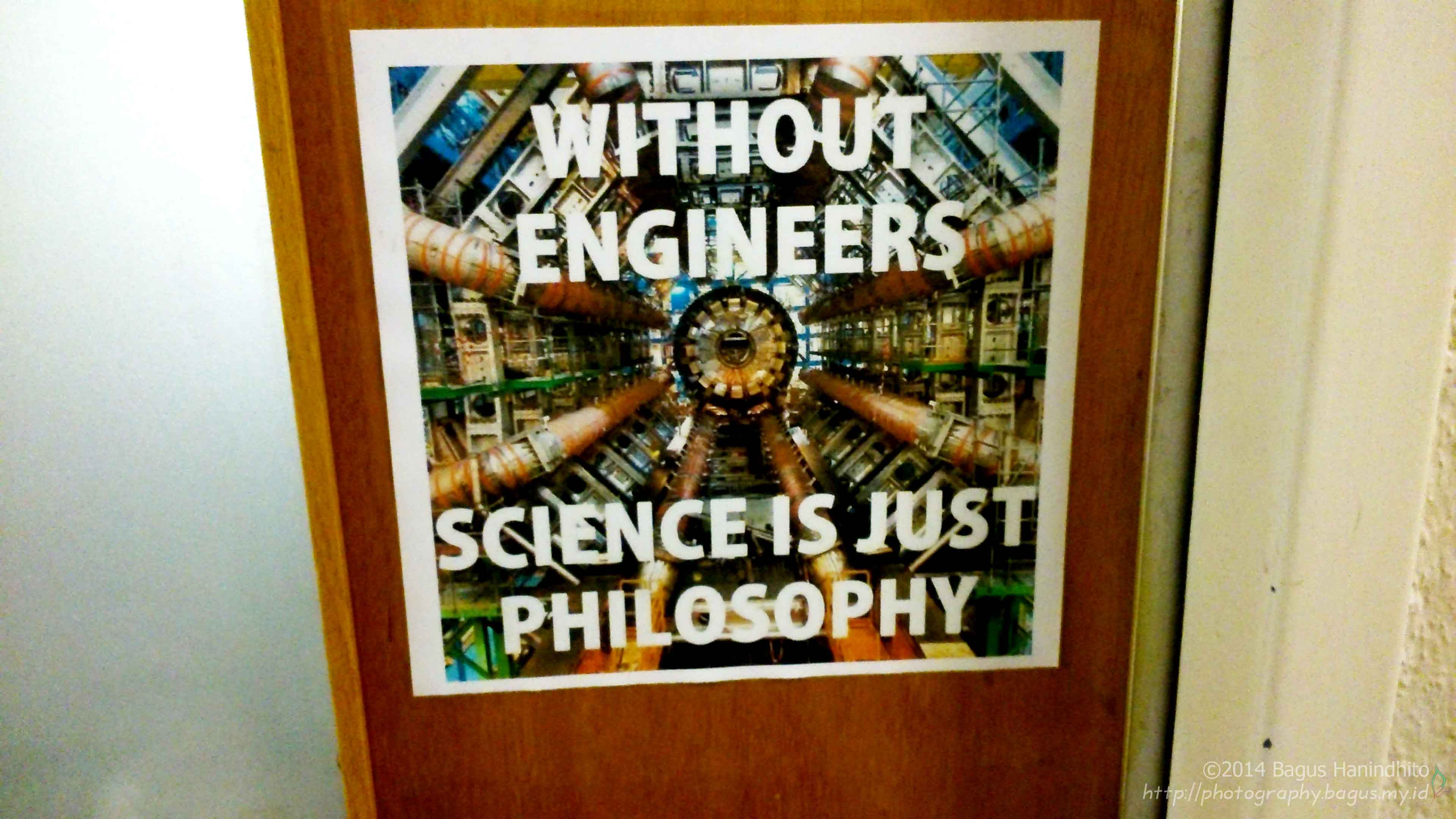 Someone sticked this small poster in front of their lab's door. Proud to be engineer at CERN! Do you agree?